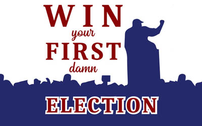 Win Your First Damn Election Podcast by John Krol